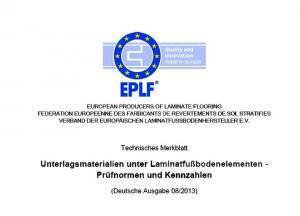 """Hilfreiche Informationen für Laminatbodennutzer: Das kostenlose EPLF-Merkblatt """"Unterlagsmaterialien unter Laminatfußbodenelementen – Prüfnormen und Kennzahlen"""" gibt es unter www.eplf.com. Grafik: EPLF/akz-o"""